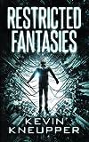 Restricted Fantasies: Volume 1