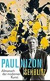 Sehblitz: Almanach der modernen Kunst (suhrkamp taschenbuch) - Paul Nizon