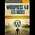 Savoir utiliser WordPress 4.0 pour bien démarrer: Guide WordPress 4.0 pour bien démarrer