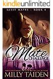 The Mate Challenge (BBW Paranormal Shape Shifter Romance) (Sassy Mates series Book 4)