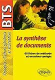 La synthèse de documents : Epreuves de culture générale et expression BTS