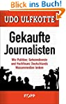 Gekaufte Journalisten: Wie Politiker,...
