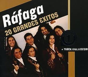Rafaga -  Grandes Exitos