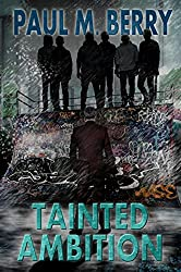 Tainted Ambition (The Golden Aces Trilogy Book 3)