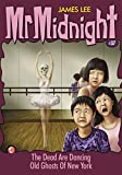 Mr Midnight #37: The Dead Are Dancing; Old Ghosts Of New York