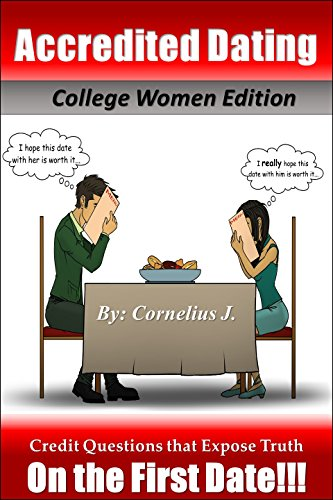 accredited-dating-college-women-edition-credit-questions-that-expose-the-truth-on-the-first-date-eng