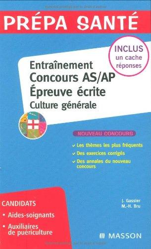 Entraînement Concours AS/AP Epreuve écrite - Culture générale: CULTURE GENERALE