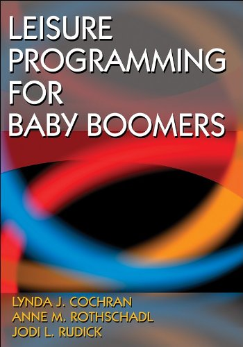 Leisure Programming for Baby Boomers por Lynda Cochran