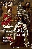 Sainte Thérèse d'Avila. Dieu seul suffit.