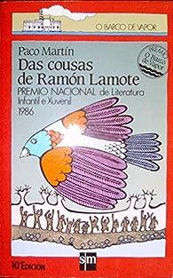 Das cousas de Ramón Lamote par Paco Martín