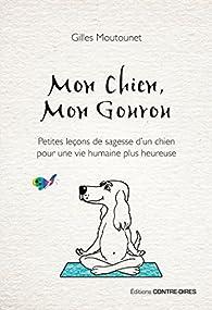Mon chien, mon gourou par Gilles Moutounet
