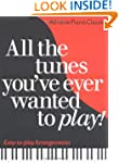 All the Tunes You've Ever Wanted to P...