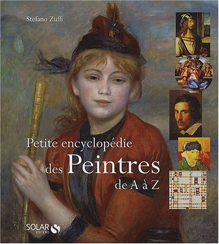Petite encyclopédie des peintres de A à Z par Stefano Zuffi