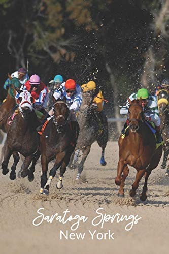 Saratoga Springs, New York: A Lined, Horse Racing-Themed  Journal - Saratoga Track