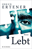 Lebt: Roman