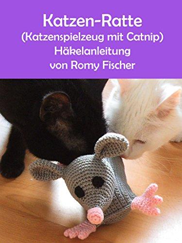 Katzen-Ratte (Katzenspielzeug mit Catnip): Häkelanleitung