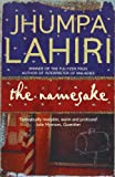 The Namesake. Jhumpa Lahiri price comparison at Flipkart, Amazon, Crossword, Uread, Bookadda, Landmark, Homeshop18