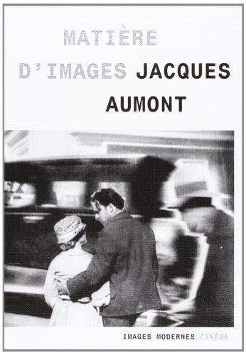 Matière d'images par Jacques Aumont