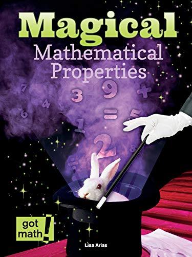 Magical Mathematical Properties (Got Math!)