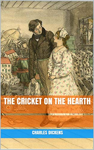 The Cricket on the Hearth (English Edition) - Hearth Cricket