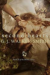 Second Hearts: 2 (The Wishes Series) by G J Walker-Smith (2013-04-03)