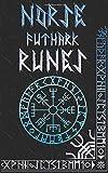 Norse Runes Handbook: Norse Elder Futhark Runes and Symbols Explained