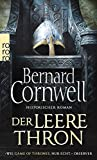 Der leere Thron (Die Uhtred-Saga, Band 8) - Bernard Cornwell