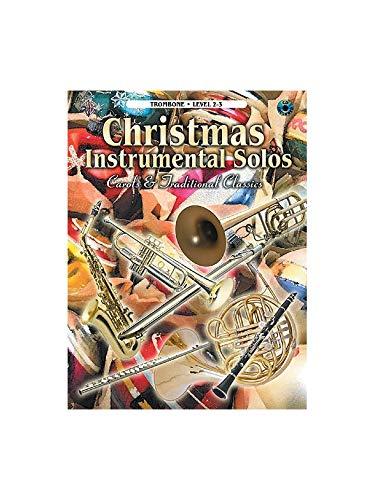 Christmas Instrumental Solos - Trombone Level 2-3. Für Posaune