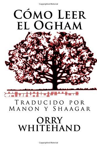 Como Leer el Ogham