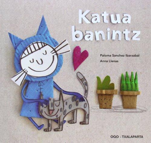 Katua Banintz por P Sanchez Ibarzabal