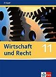 Wirtschaft und Recht - Schülerbuch 11. Schuljahr