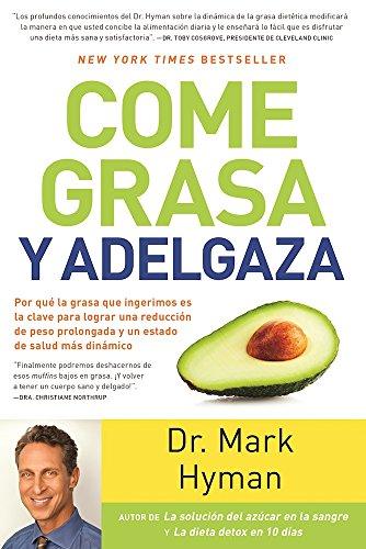 come-grasa-y-adelgaza-por-que-la-grasa-que-comemos-es-la-clave-para-acelerar-el-metabolismo-eat-fat-
