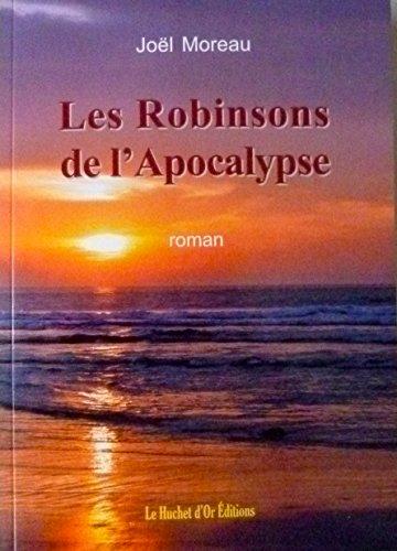 Les Robinsons de l'Apocalypse (French Edition)