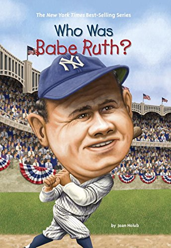 Who Was Babe Ruth? (Who Was...? (Paperback))