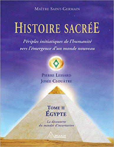 Histoire sacre - T2 : Priples initiatiques de l'humanit