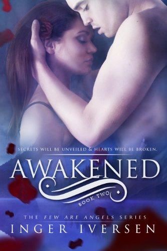 Awakened  (Few Are Angels Book 2)