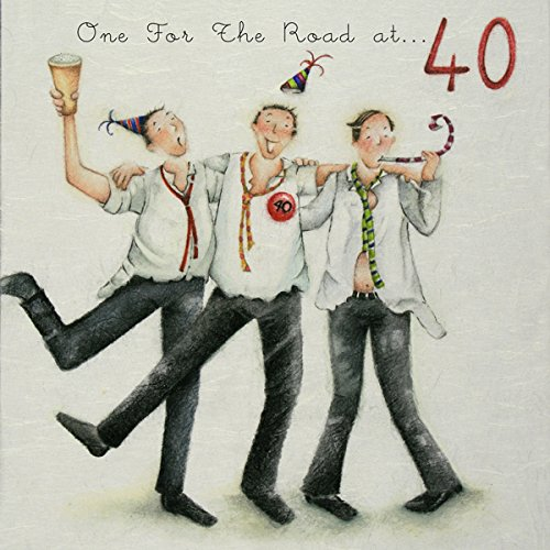 One for the road 40th Birthday Card