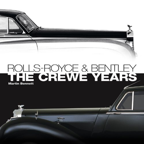 rolls-royce-and-bentley-the-crewe-years-3rd-edition