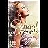 School of Secrets. Verloren bis Mitternacht