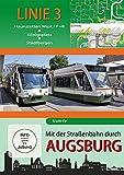Mit der Straßenbahn durch Augsburg - Linie 3 - Haunstetten West bis Stadtbergen [Import allemand]