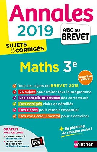 Annales ABC du Brevet 2019 Maths - Sujets et Corrigés par Gilles Mora