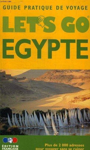 Guide Let's go. Egypte 1999