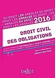 Telecharger Livres Annales Droit civil des obligations 2016 Methodologie sujets corriges (PDF,EPUB,MOBI) gratuits en Francaise