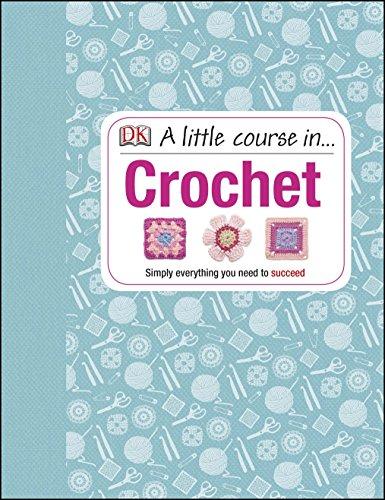 A Little Course In Crochet por Vv.Aa
