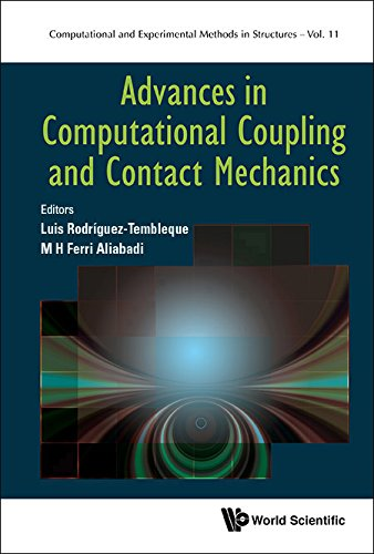 Advances in Computational Coupling and Contact Mechanics (Computational and Experimental Methods in Structures Book 11) (English Edition)
