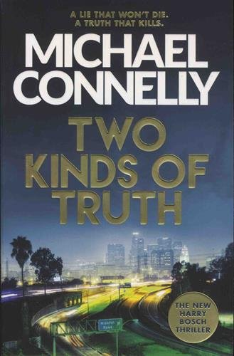 Two Kinds of Truth: The New Harry Bosch Thriller (Harry Bosch Series) (Harry O Tv-serie)