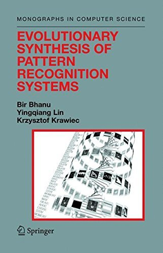 Evolutionary Synthesis of Pattern Recognition Systems (Monographs in Computer Science) (English Edition)