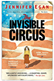 The Invisible Circus (English Edition)