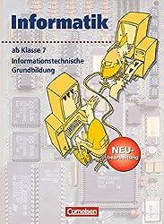 Informatik/ITG - Sekundarstufe I - Neubearbeitung: Ab 7. Schuljahr - Informationstechnische Grundbildung: Schülerbuch