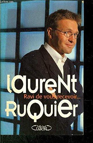 RAVI DE VOUS RECEVOIR. Portraits au vitriol